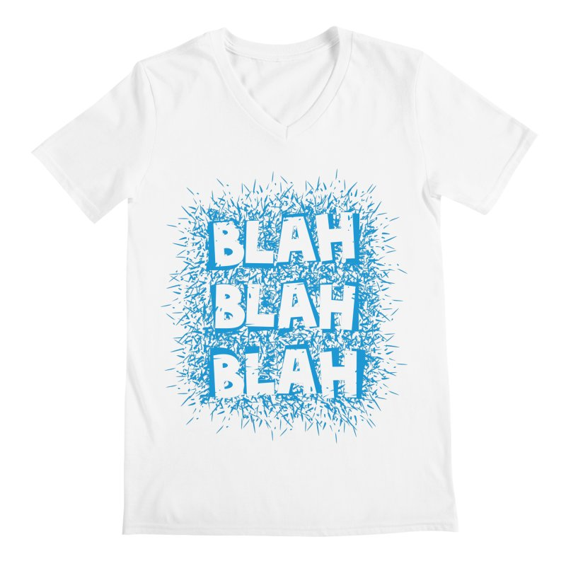 Blah blah blah Men's V-Neck by shiningstar's Artist Shop