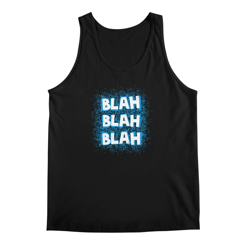 Blah blah blah Men's Tank by shiningstar's Artist Shop