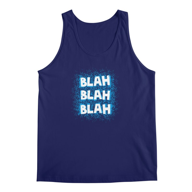 Blah blah blah Men's Tank by shiningstar's Artist Shop