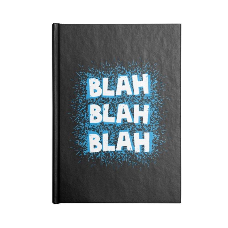 Blah blah blah Accessories Notebook by shiningstar's Artist Shop