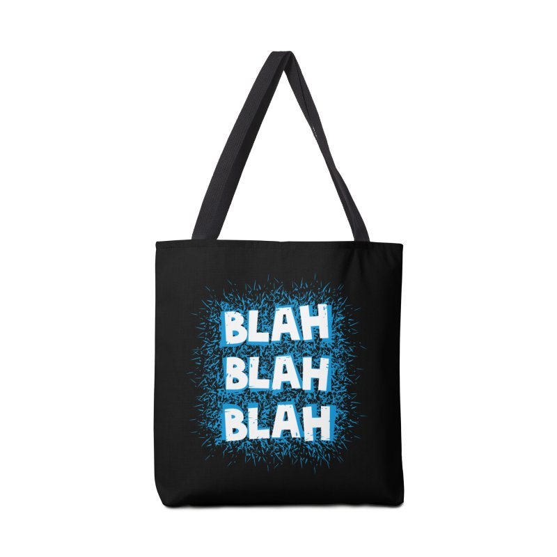 Blah blah blah Accessories Bag by shiningstar's Artist Shop