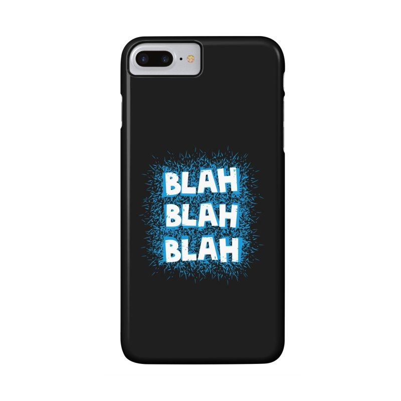 Blah blah blah Accessories Phone Case by shiningstar's Artist Shop