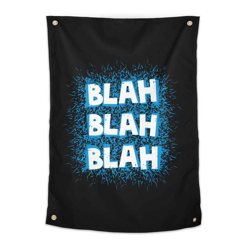 Blah blah blah Home Tapestry by shiningstar's Artist Shop