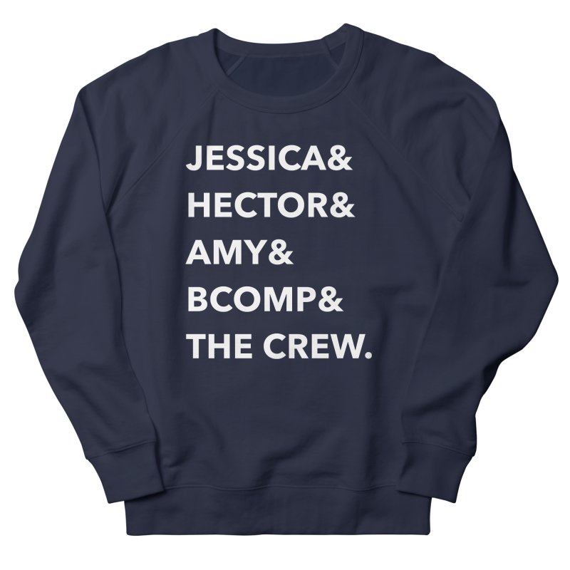 Names Women's French Terry Sweatshirt by shipmatecollective's Artist Shop