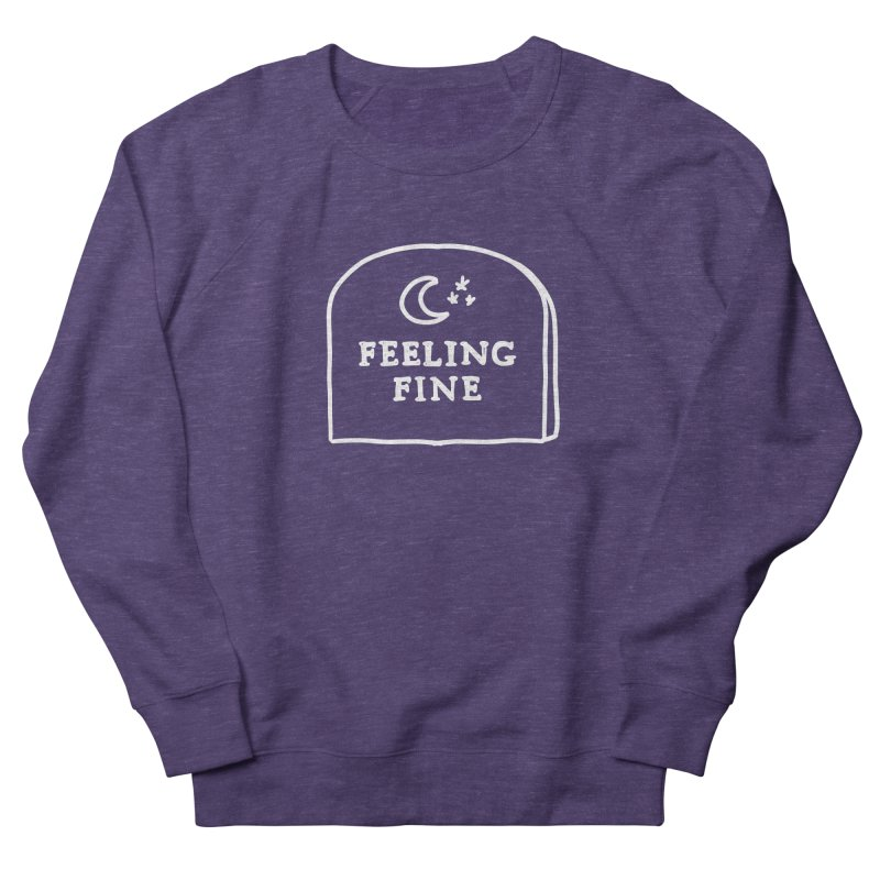 Feeling Fine: Lights Out Edition Women's French Terry Sweatshirt by Shirt Folk