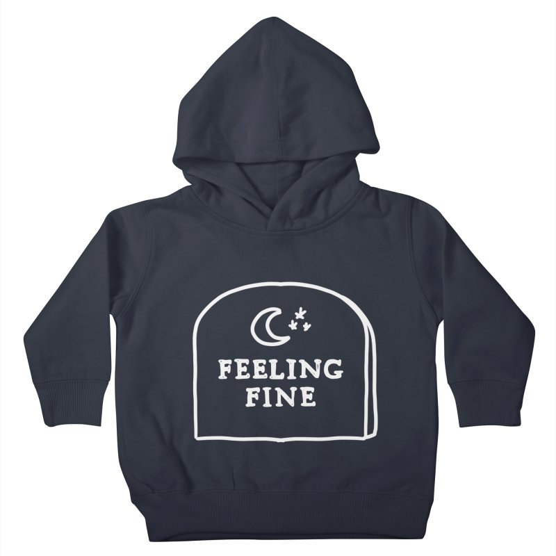 Feeling Fine: Lights Out Edition Kids Toddler Pullover Hoody by Shirt Folk