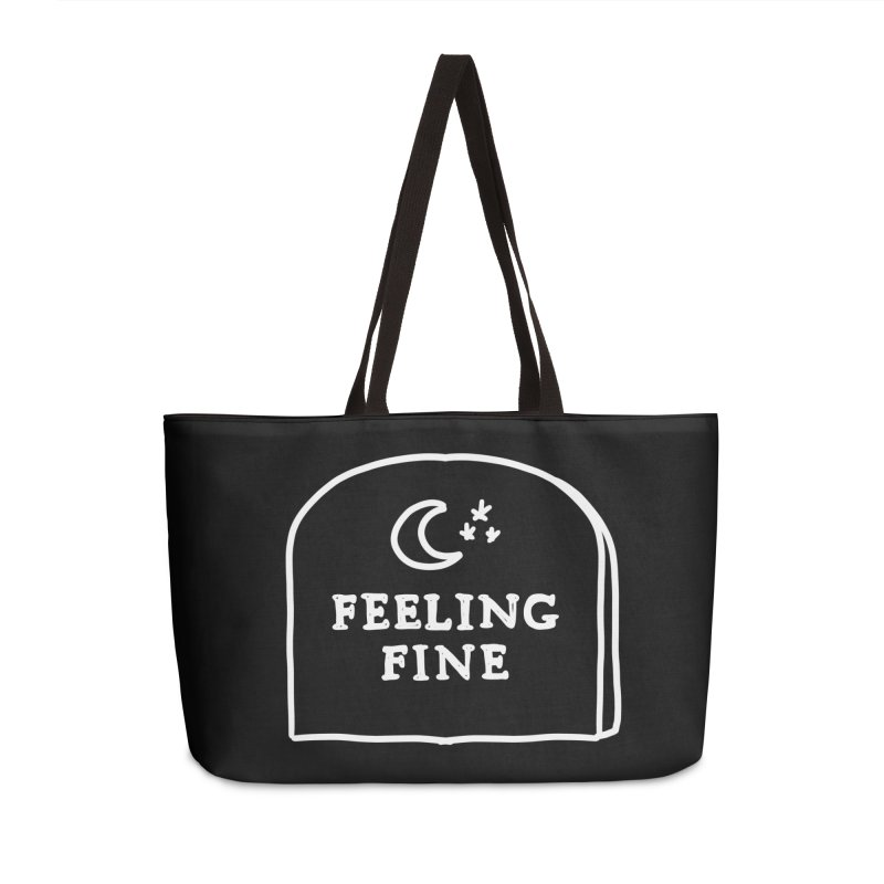 Feeling Fine: Lights Out Edition Accessories Weekender Bag Bag by Shirt Folk
