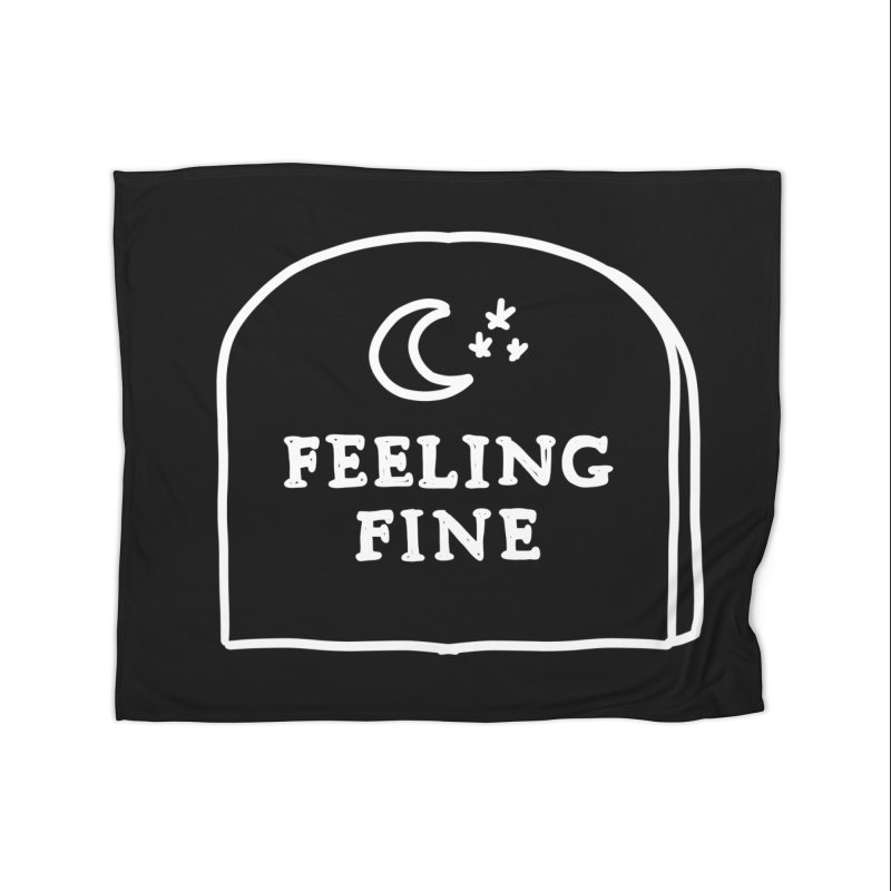 Feeling Fine: Lights Out Edition Home Fleece Blanket Blanket by Shirt Folk