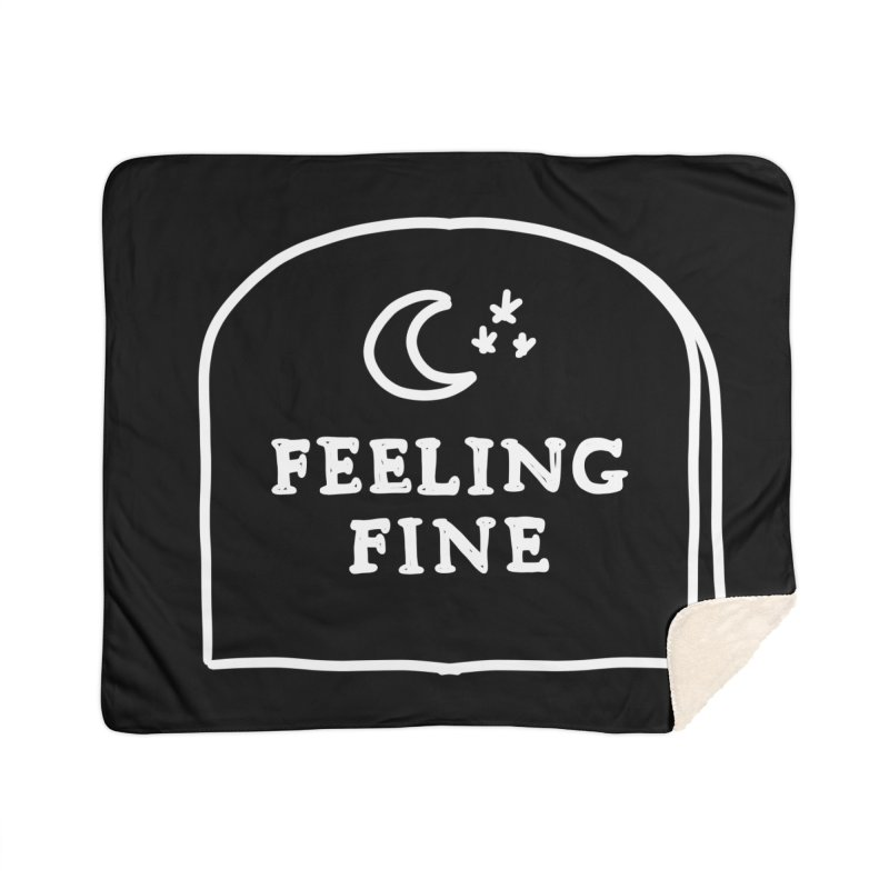 Feeling Fine: Lights Out Edition Home Sherpa Blanket Blanket by Shirt Folk