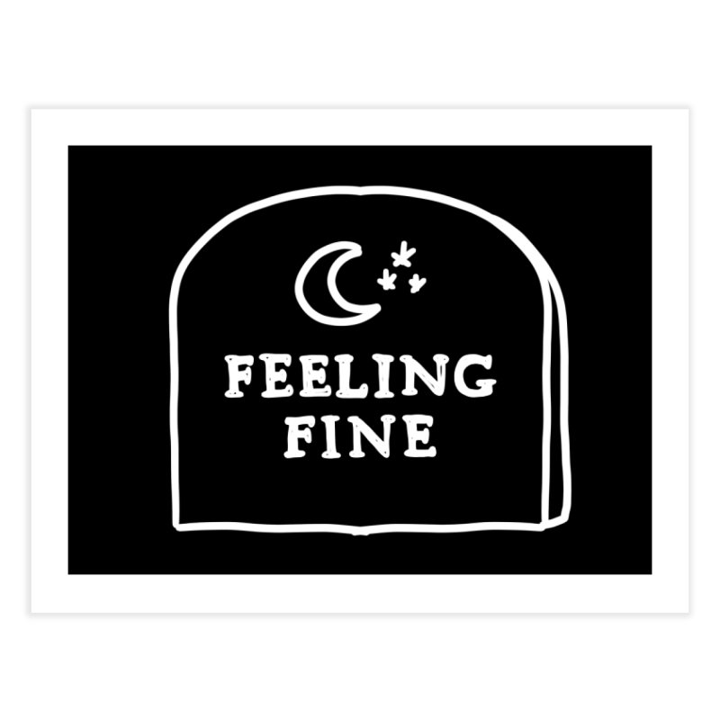 Feeling Fine: Lights Out Edition Home Fine Art Print by Shirt Folk