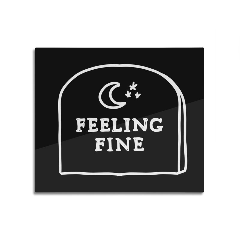 Feeling Fine: Lights Out Edition Home Mounted Aluminum Print by Shirt Folk