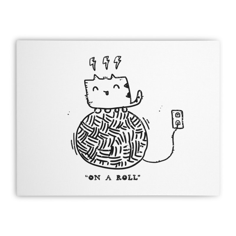 On a Roll Home Stretched Canvas by Shirt Folk