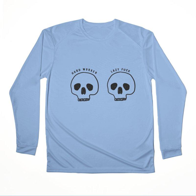 Hard Work Pays Off Women's Performance Unisex Longsleeve T-Shirt by Shirt Folk