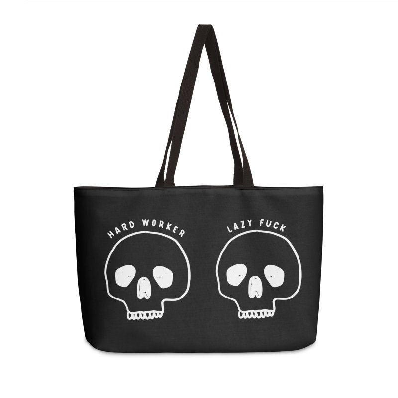 Hard Work Pays Off: Lights Out Edition Accessories Weekender Bag Bag by Shirt Folk
