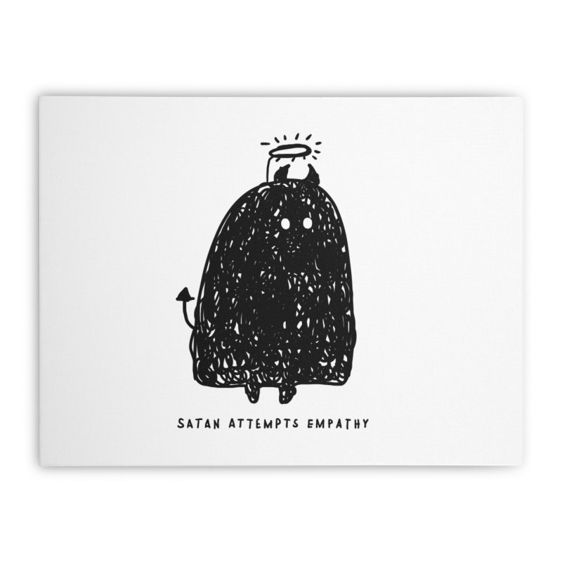 Satan Attempts Empathy Home Stretched Canvas by Shirt Folk