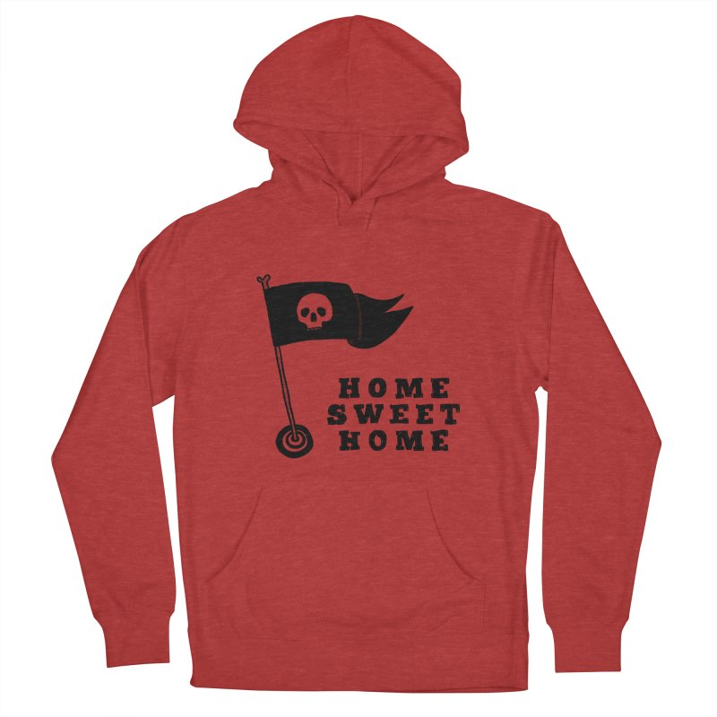Home Sweet Home Women's French Terry Pullover Hoody by Shirt Folk