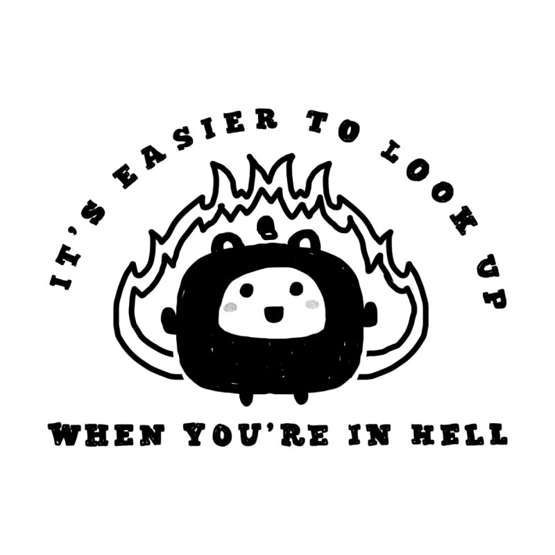 When in Hell by Shirt Folk