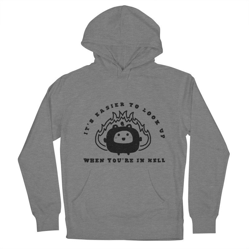 When in Hell Women's French Terry Pullover Hoody by Shirt Folk
