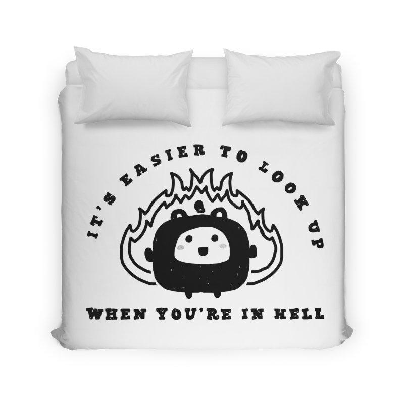 When in Hell Home Duvet by Shirt Folk