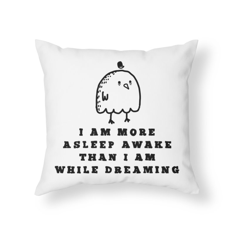 While Dreaming Home Throw Pillow by Shirt Folk