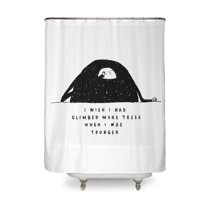 Climb Trees Home Shower Curtain by Shirt Folk