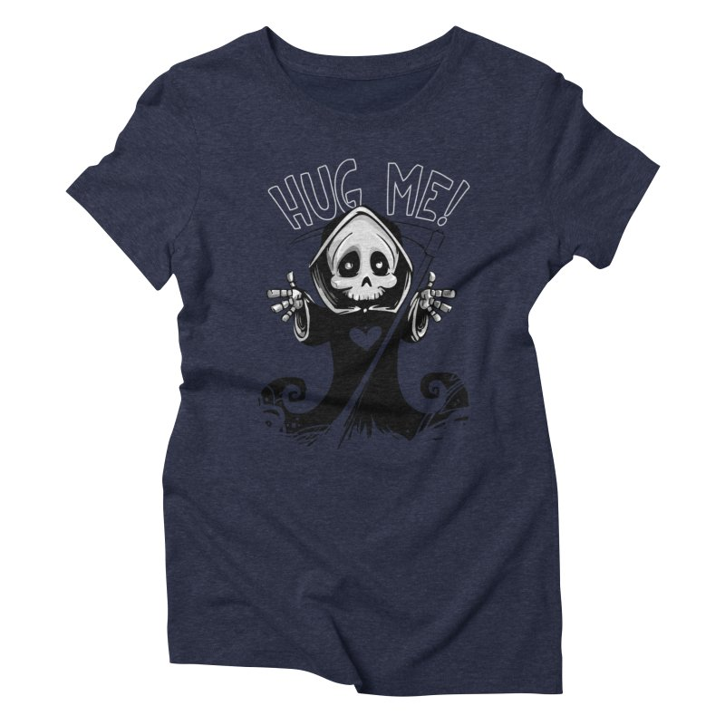 Hug Me To Death Women's Triblend T-Shirt by Shirt For Brains