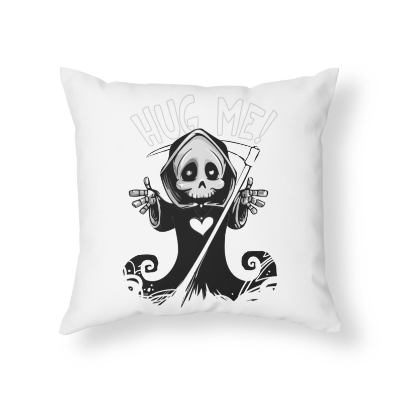 Hug Me To Death Home Throw Pillow by Shirt For Brains
