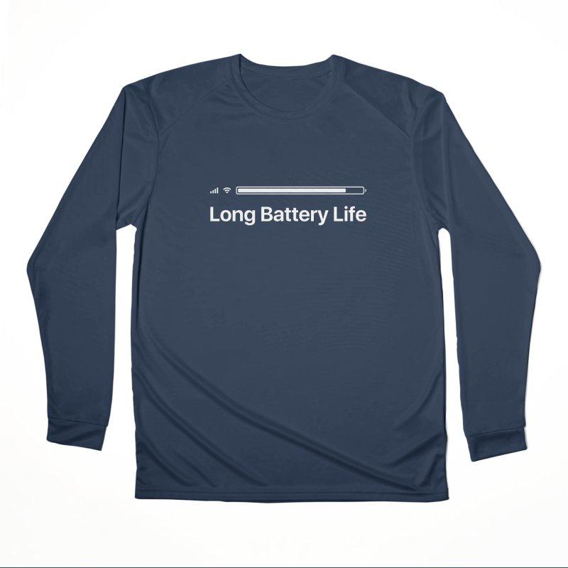 Long Battery Life Women's Performance Unisex Longsleeve T-Shirt by SHIRT MUST GO ON