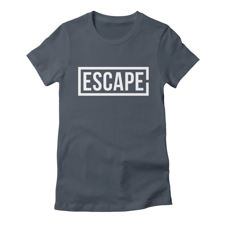 Escape Women's T-Shirt by SHIRT MUST GO ON