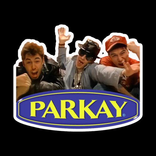 Design for Fight For Your Right to Parkay