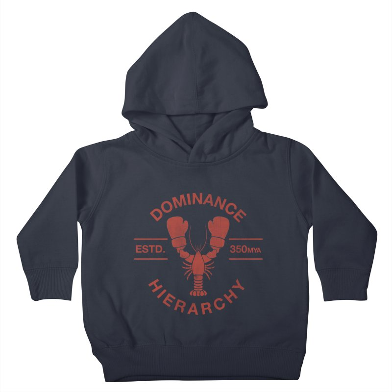 Top Lobster Kids Toddler Pullover Hoody by Shirts of Meaning