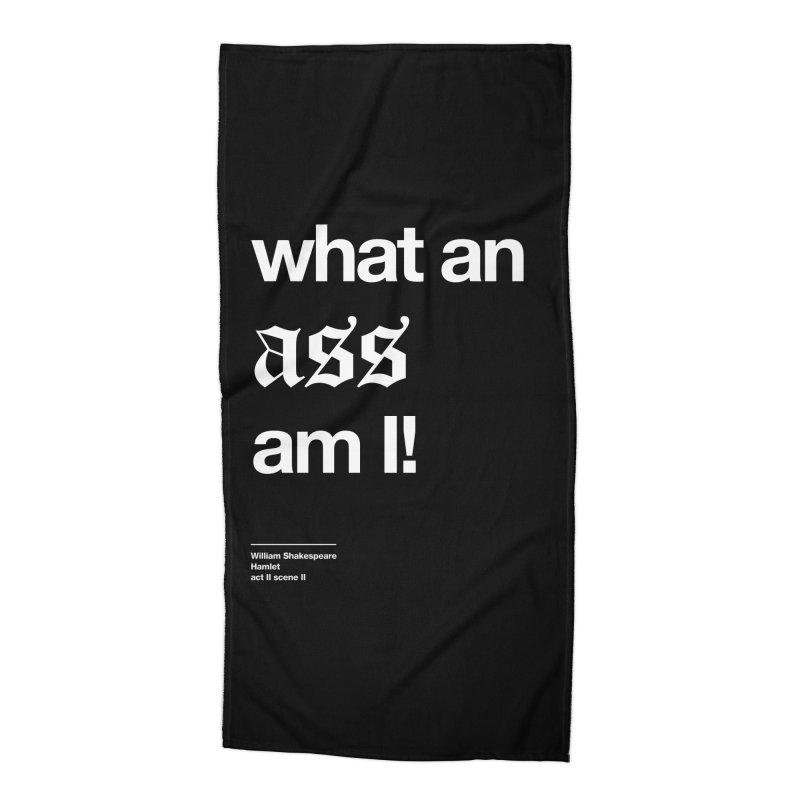 what an ass am I! Accessories Beach Towel by Shirtspeare