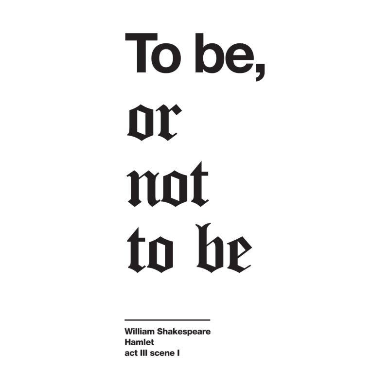 To be, or not to be (black) Home Rug by Shirtspeare