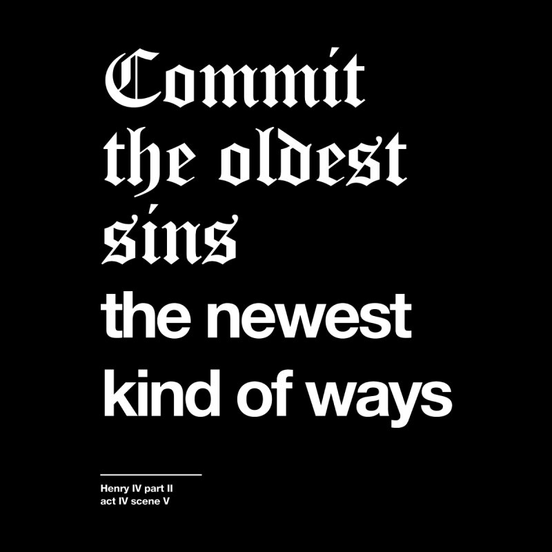 Commit the oldest sins by Shirtspeare