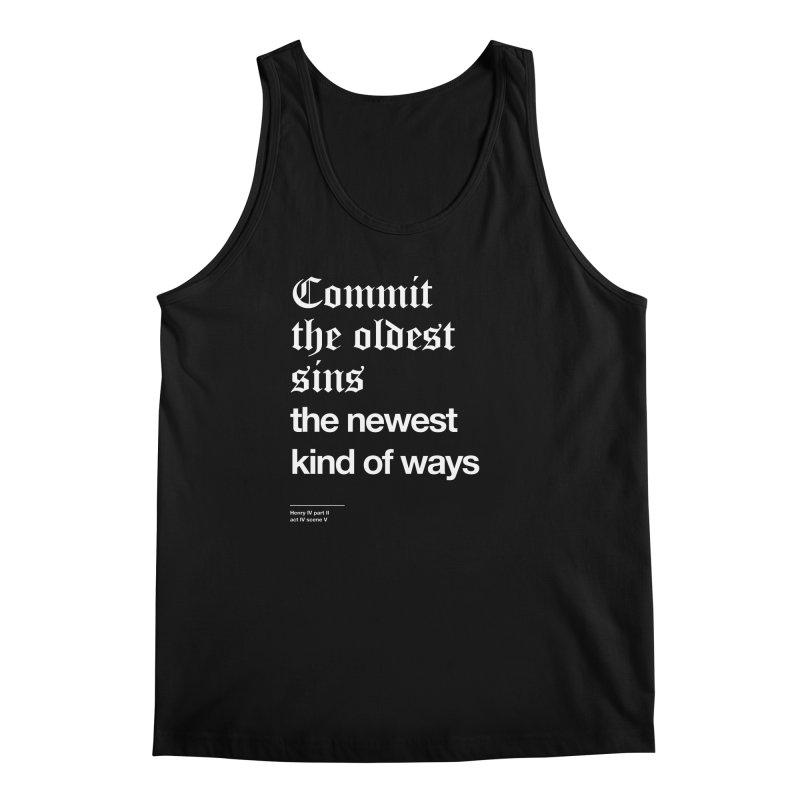 Commit the oldest sins Men's Tank by Shirtspeare