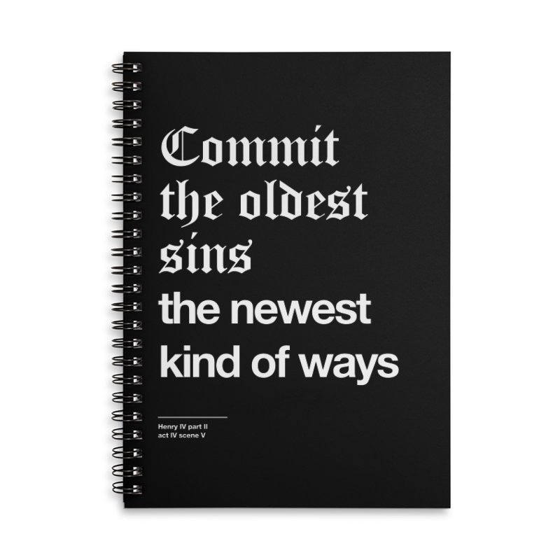 Commit the oldest sins Accessories Notebook by Shirtspeare