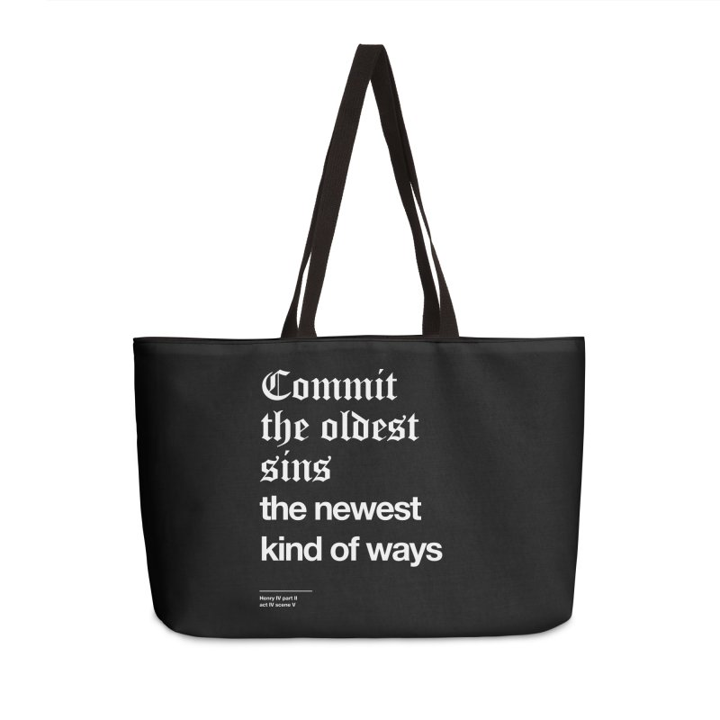 Commit the oldest sins Accessories Bag by Shirtspeare