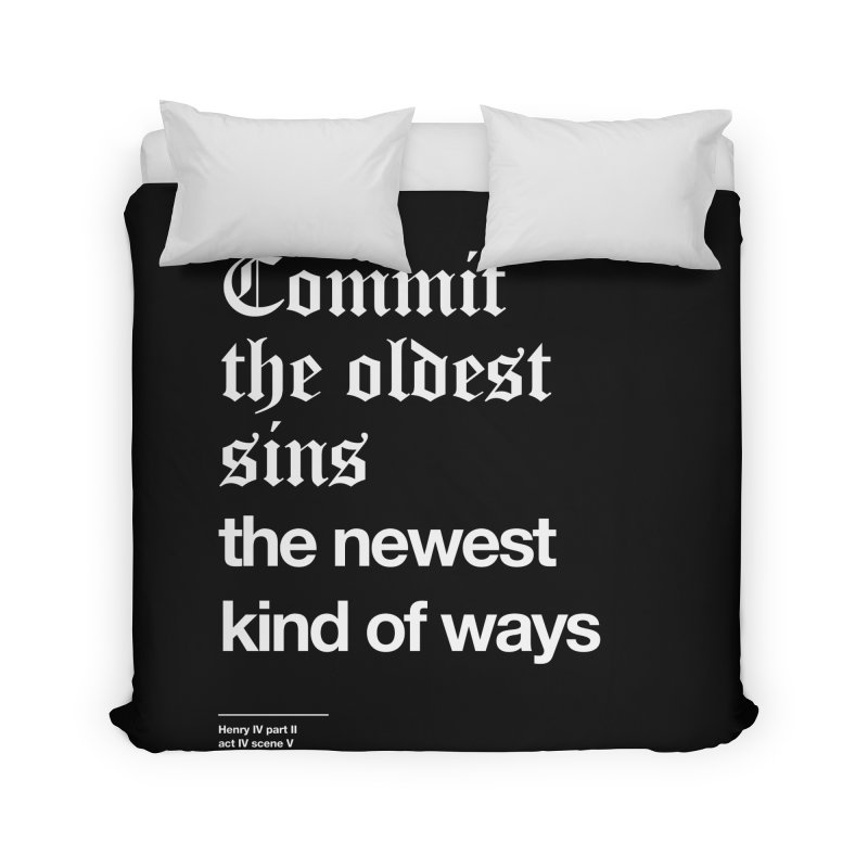 Commit the oldest sins Home Duvet by Shirtspeare