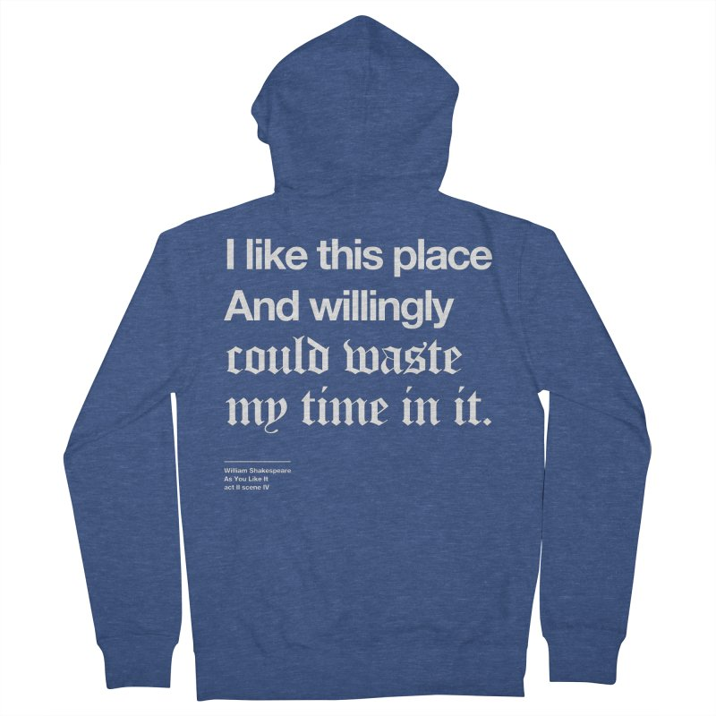 I like this place And willingly could waste my time in it. Men's Zip-Up Hoody by Shirtspeare