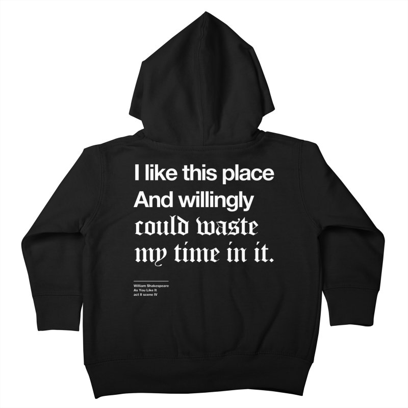 I like this place And willingly could waste my time in it. Kids Toddler Zip-Up Hoody by Shirtspeare