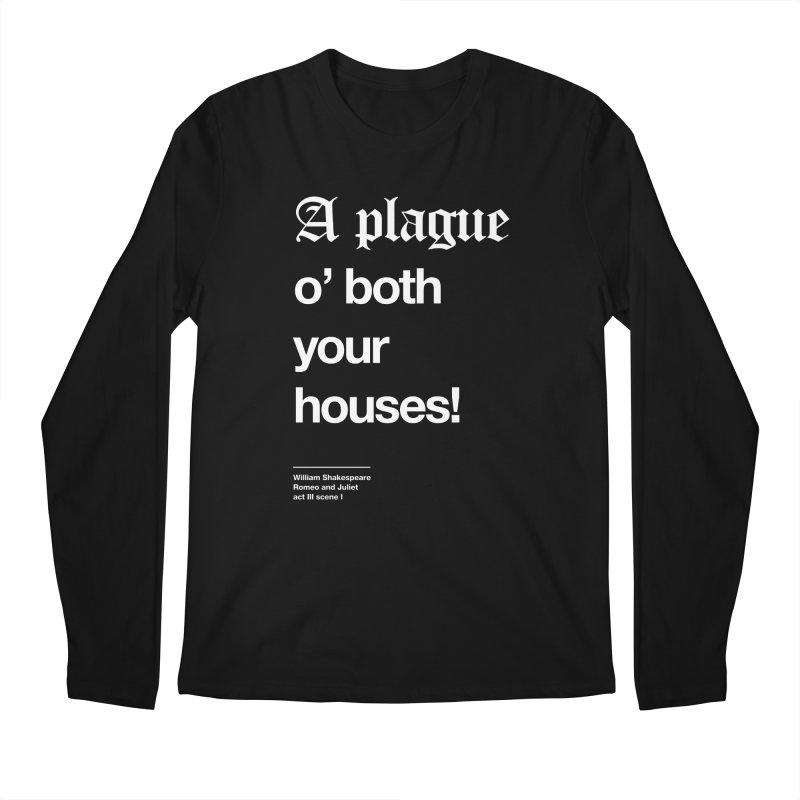 A plague o' both your houses! Men's Regular Longsleeve T-Shirt by Shirtspeare