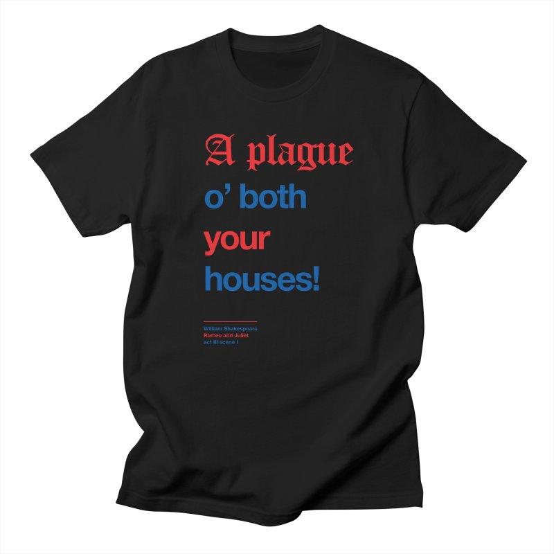A plague o' both your houses! Men's Regular T-Shirt by Shirtspeare