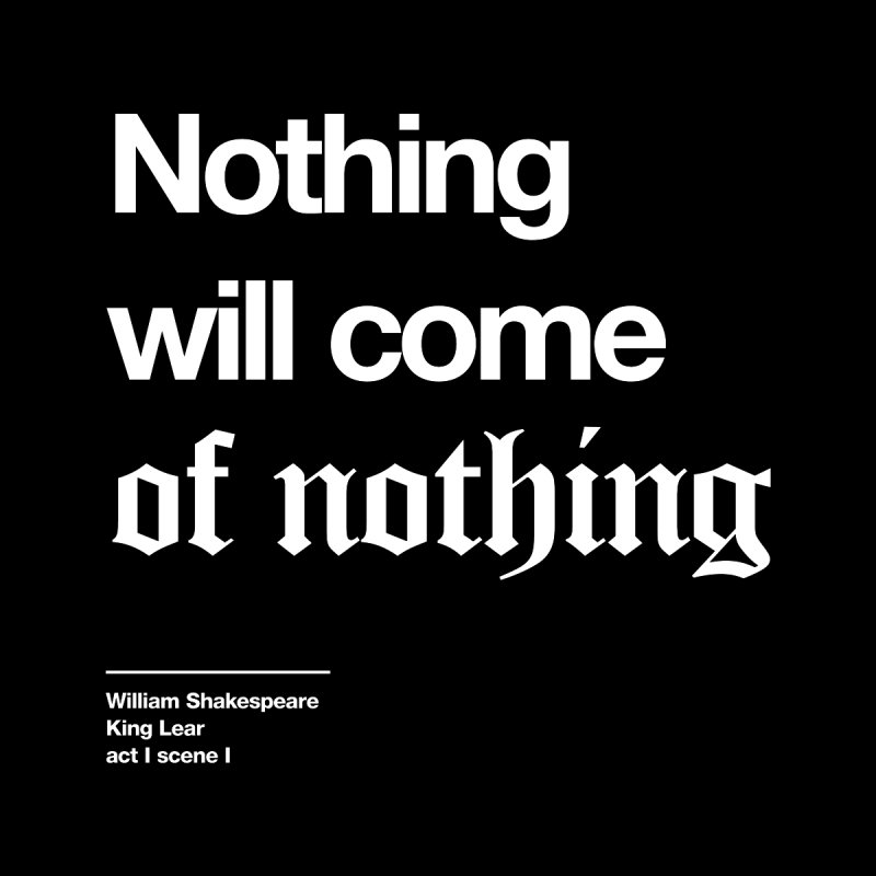Nothing will come of nothing Kids Toddler Zip-Up Hoody by Shirtspeare