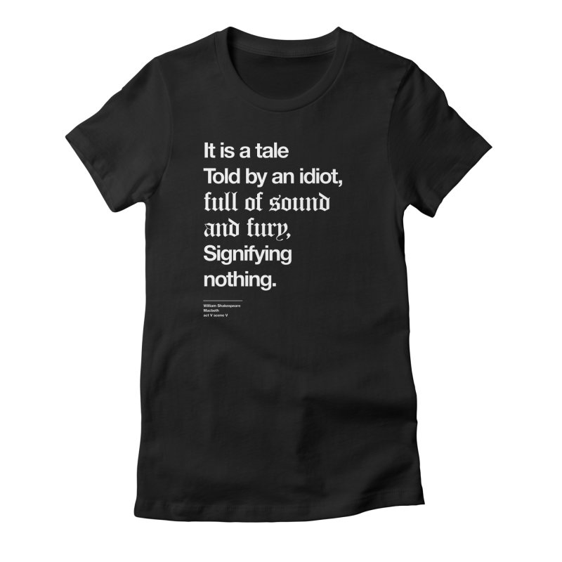 It is a tale told by an idiot, Women's Lounge Pants by Shirtspeare