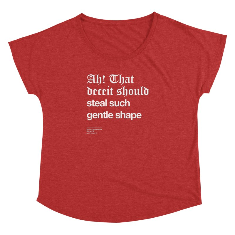 Ah! That deceit should steal such gentle shape Women's Dolman Scoop Neck by Shirtspeare