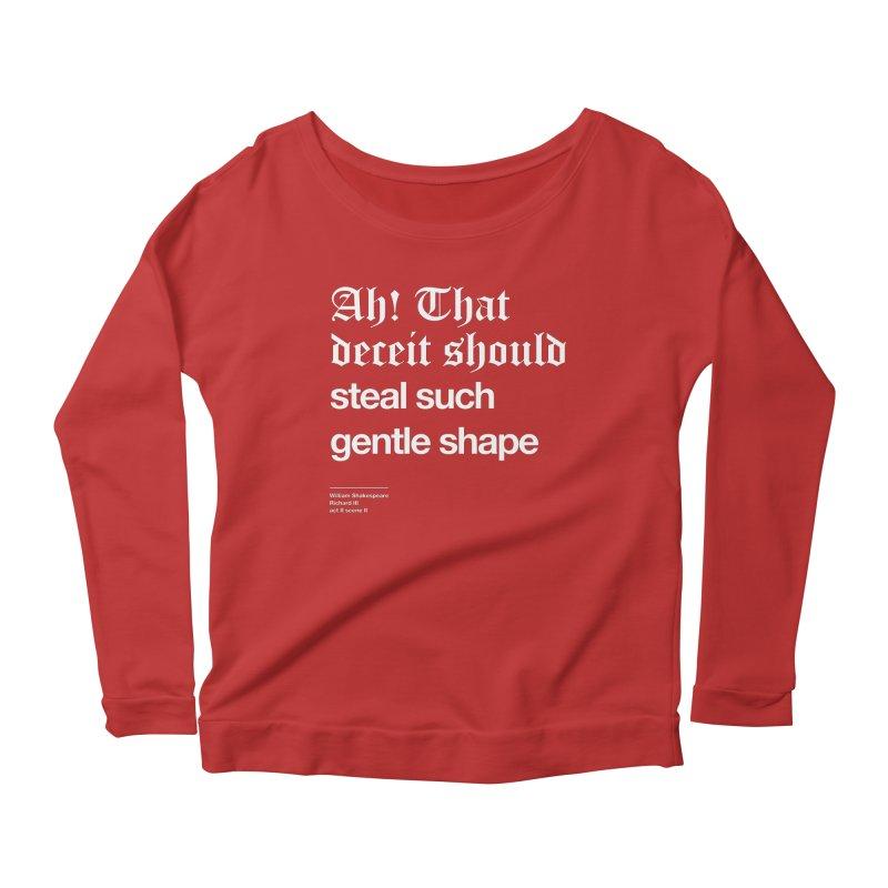 Ah! That deceit should steal such gentle shape Women's Scoop Neck Longsleeve T-Shirt by Shirtspeare