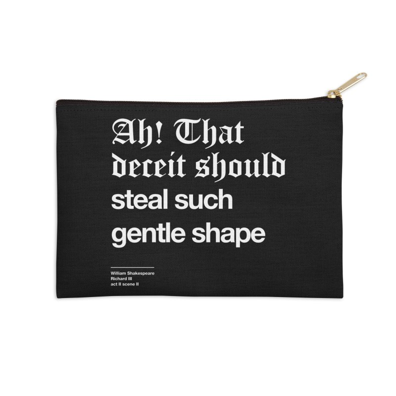 Ah! That deceit should steal such gentle shape Accessories Zip Pouch by Shirtspeare