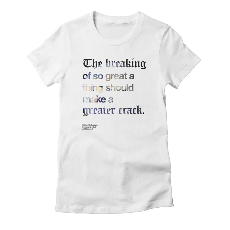 The breaking of so great a thing should make a greater crack (earth edition) Women's Lounge Pants by Shirtspeare