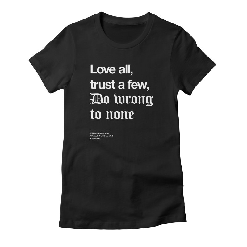Love all, trust a few, do wrong to none Women's Lounge Pants by Shirtspeare