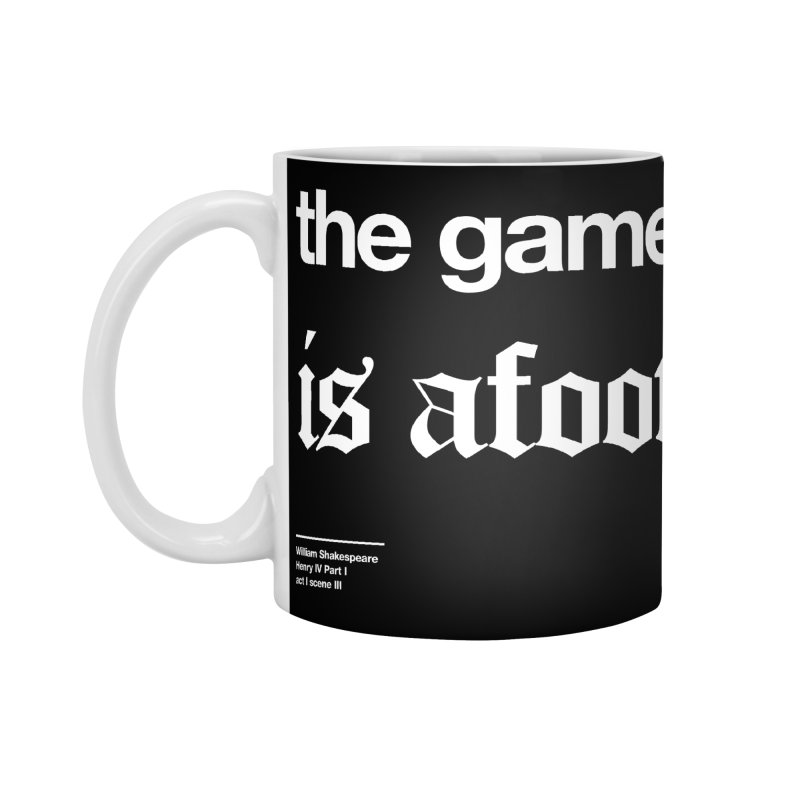 the game is afoot Accessories Standard Mug by Shirtspeare